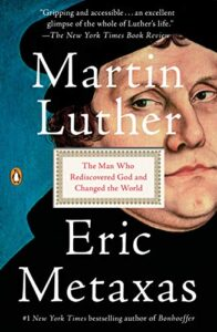 Martin Luther: The Man Who Rediscovered God